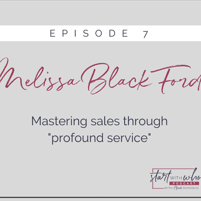 Annie Romanos Podcast: Mastering Sales Through Profound Service